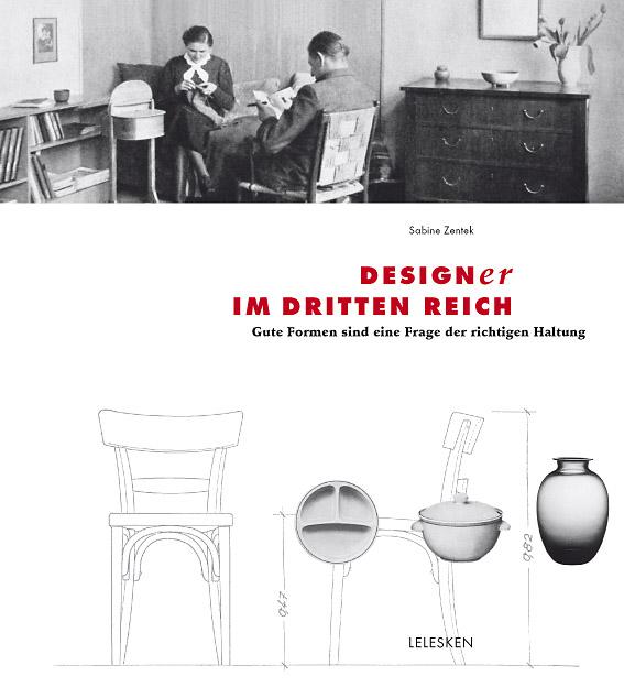 Designer im Dritten Reich – Gute Formen sind eine Frage der Haltung