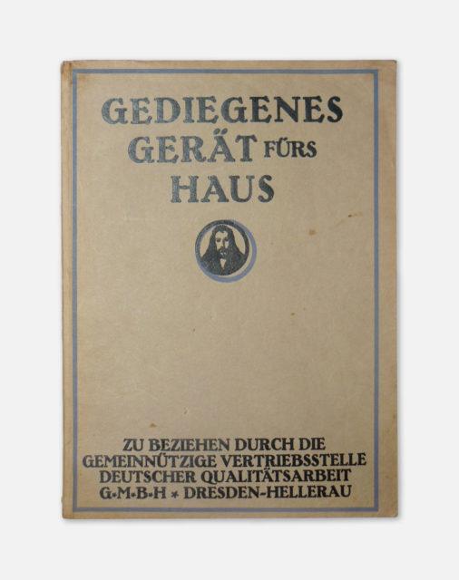 Gediegenes Gerät fürs Haus, Vertriebsst. dt. Qualitätsarbeit, Hellerau