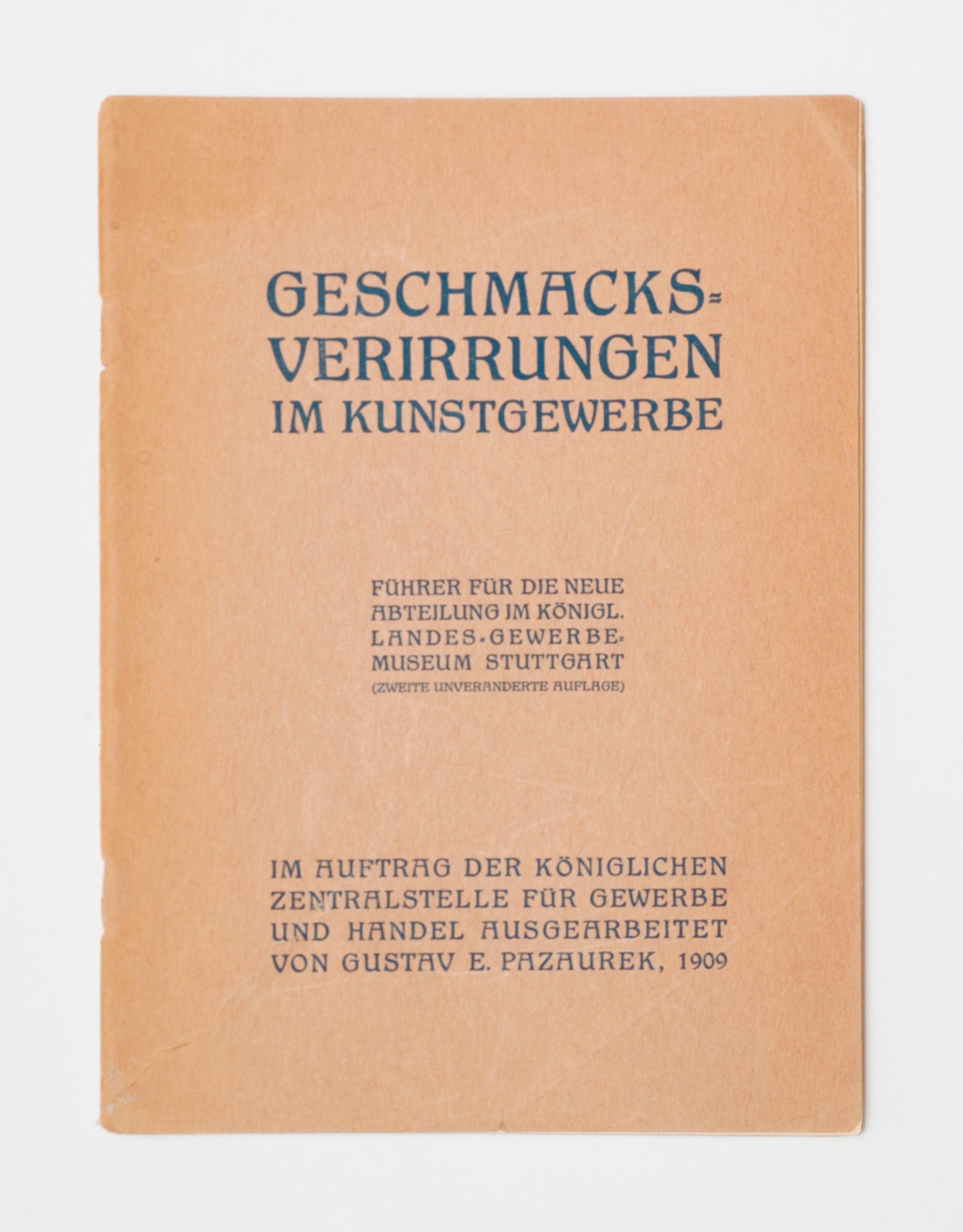 """""""Geschmacksverirrungen im Kunstgewerbe"""", Gustav E. Pazaurek"""