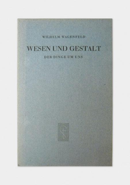 Wesen und Gestalt der Dinge um uns, Wilhelm Wagenfeld, Originalausgabe von 1948