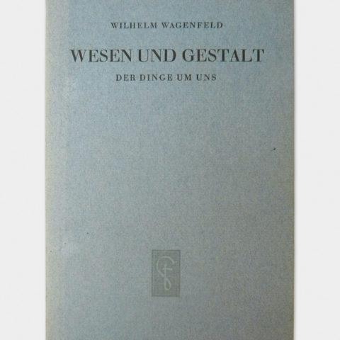 Wesen-und-Gestalt-der-Dinge-um-uns-Wilhelm-Wagenfeld-1948-Originalausgabe_0